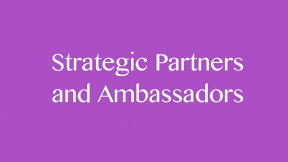 Strategic Partners and Ambassadors